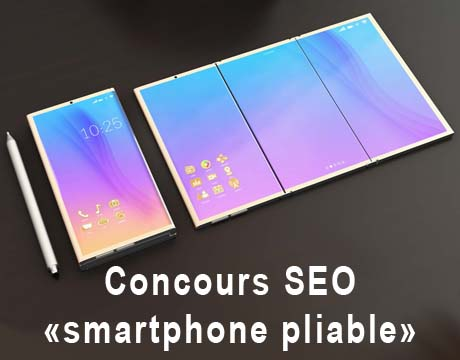 concours-seo-smartphone-pliable