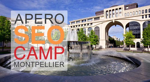 Apéros SEO Camp Montpellier