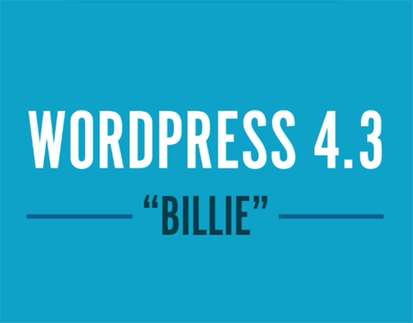 Nouvelle version 4.3 de WordPress (Billie)